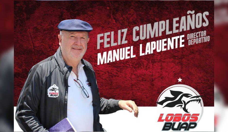 Lobos BUAP se une a las felicitaciones por los 75 años de Manuel Lapuente