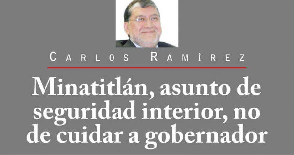 Minatitlán, asunto de seguridad interior, no de cuidar a gobernador