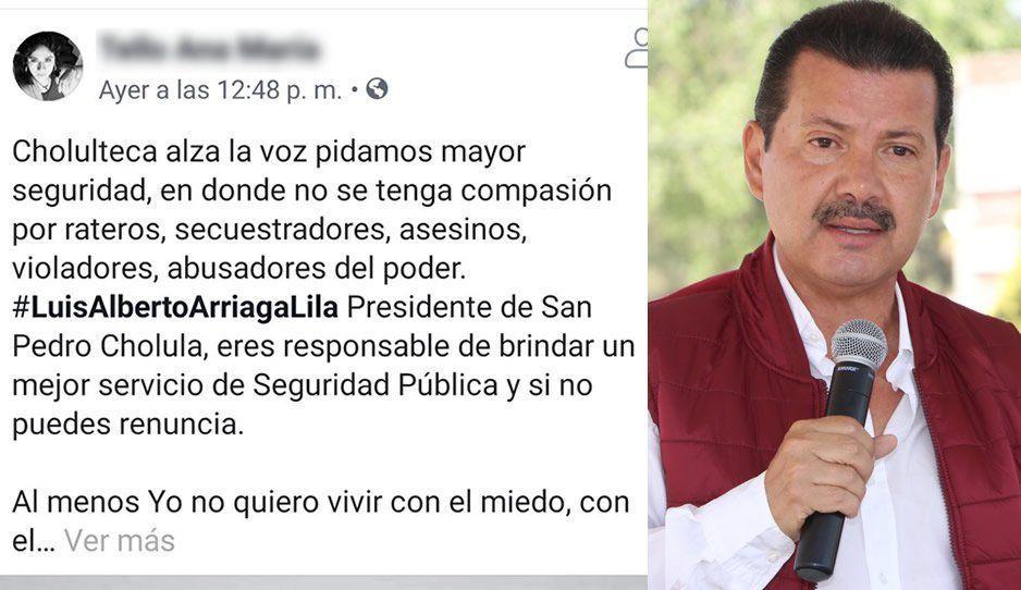 Si no puedes renuncia: exigen cholultecas a Luis Alberto Arriaga