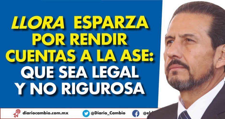 Llora Esparza por rendir cuentas a la ASE: que sea legal y no rigurosa