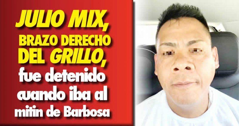 Julio Mix, operador del Grillo, fue detenido antes de llegar al cierre de LMB