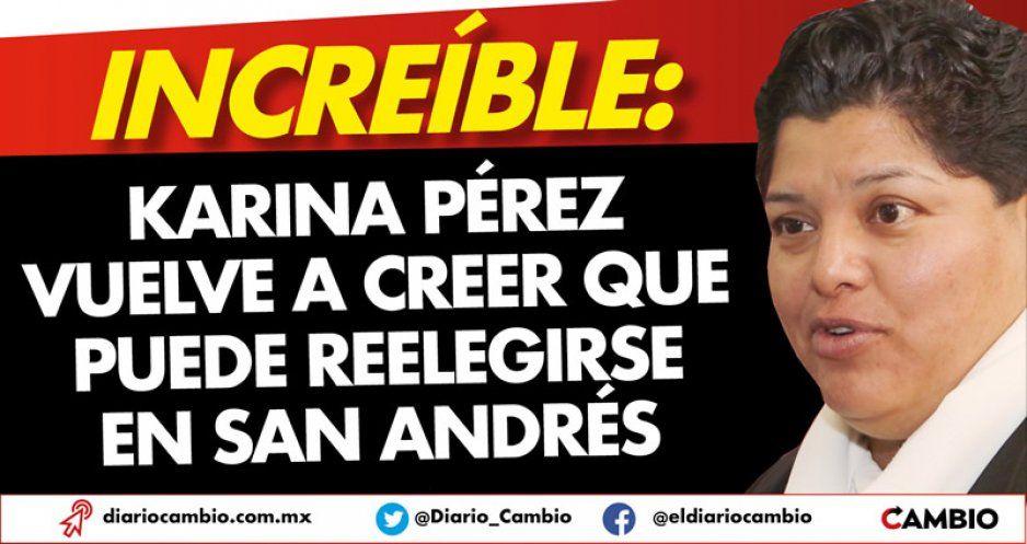 Increíble: Karina Pérez vuelve a creer que puede reelegirse en San Andrés