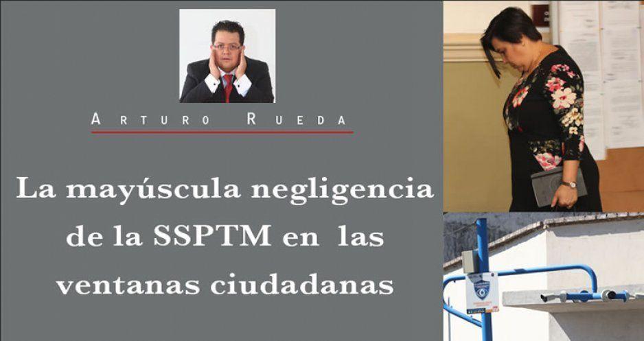 La mayúscula negligencia de la SSPTM en las ventanas ciudadanas