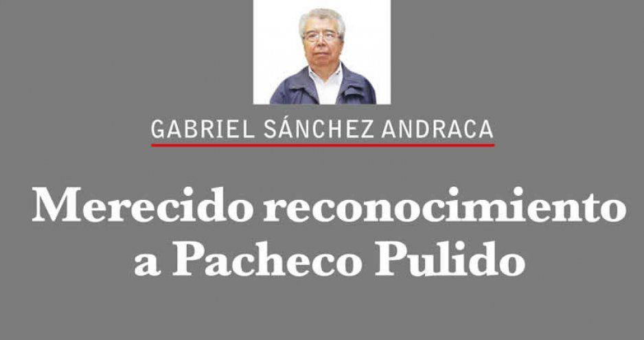 Merecido reconocimiento a Pacheco Pulido