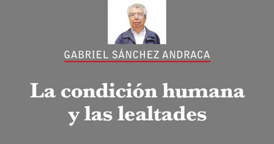 La condición humana y las lealtades