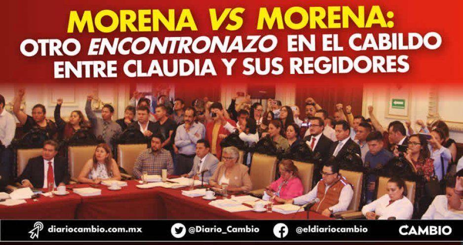 Morena vs Morena: otro encontronazo en el Cabildo entre Claudia y sus regidores