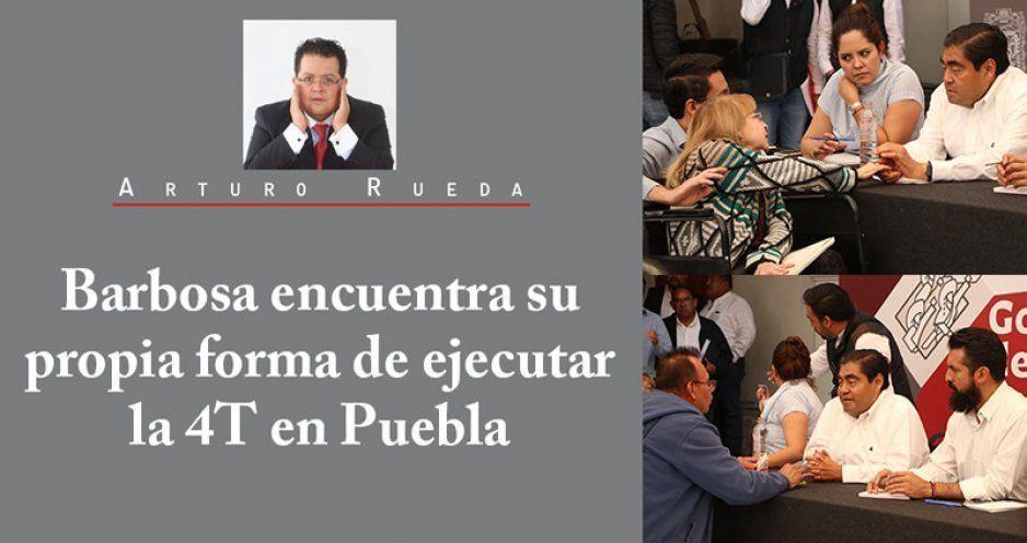 Barbosa encuentra su propia forma de ejecutar la 4T en Puebla