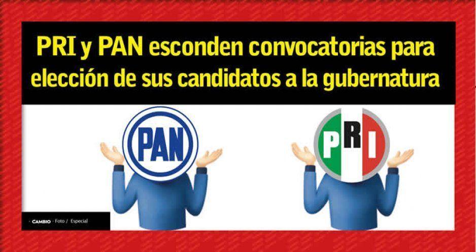 PAN y PRI esconden sus convocatorias para la selección de sus candidatos