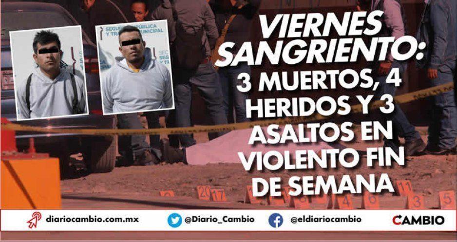 Fin de semana sangriento: 3 muertos, 4 heridos y 3 asaltos tan sólo el viernes