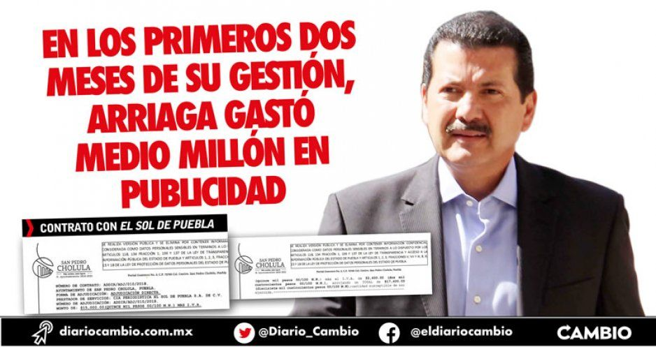 En los primeros dos meses de su gestión, Arriaga gastó medio millón en publicidad
