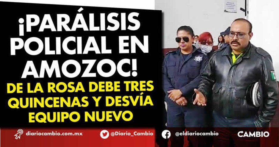 ¡Parálisis policial en Amozoc! De la Rosa debe tres quincenas y desvía equipo nuevo (VIDEO)