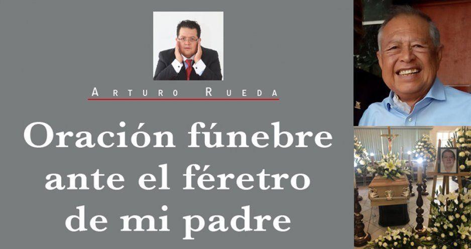 Oración fúnebre ante el féretro de mi padre