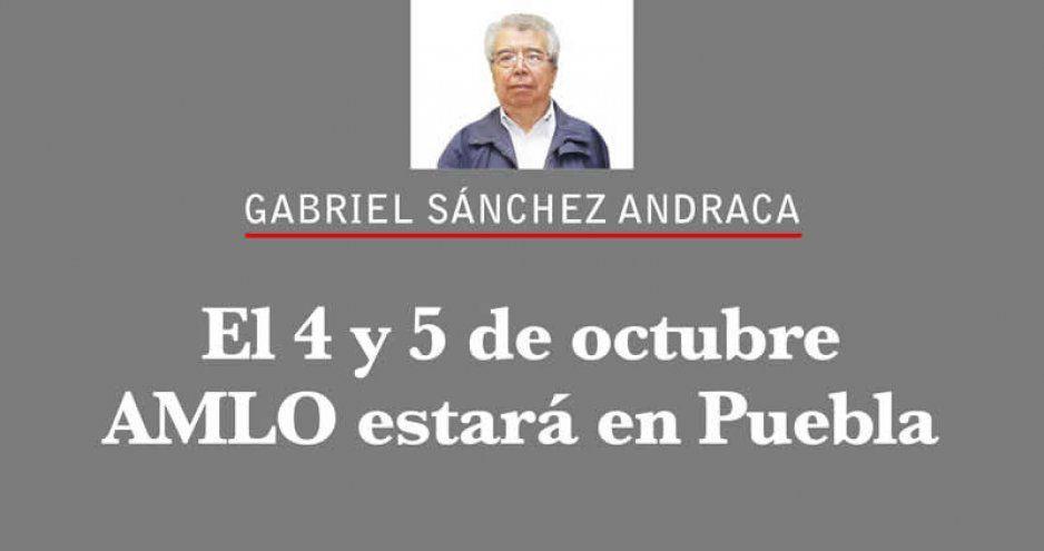 El 4 y 5 de octubre AMLO estará en Puebla