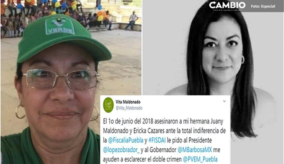 Piden la intervención de AMLO para esclarecer la muerte de Juana Maldonado y Erika Cazares