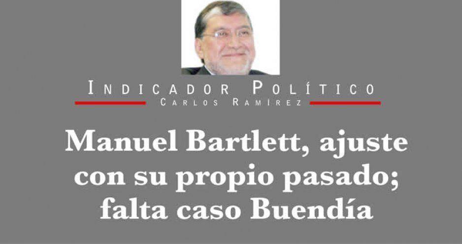 Manuel Bartlett, ajuste con su propio pasado; falta caso Buendía