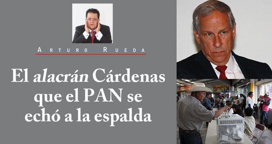 El alacrán Cárdenas que el PAN se echó a la espalda
