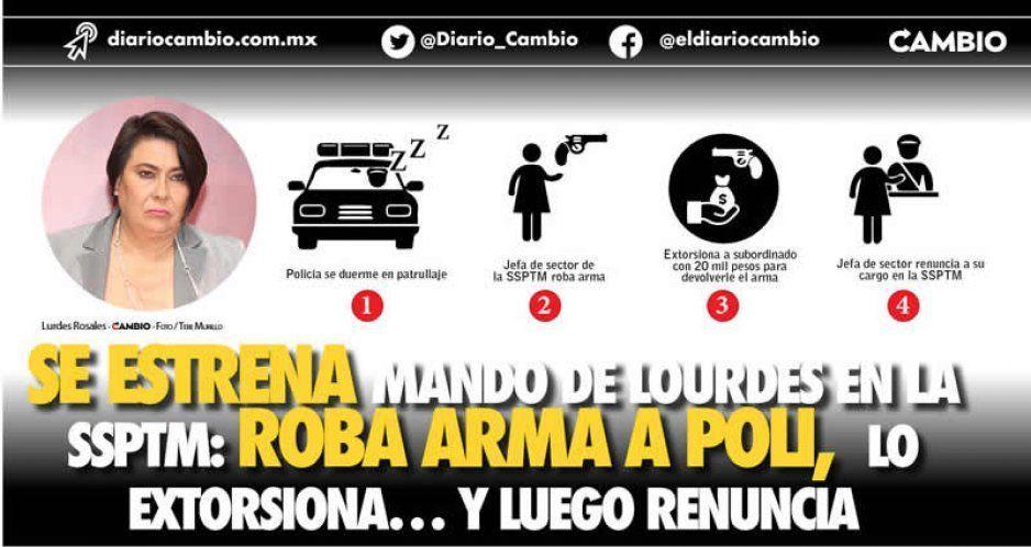 Se estrena mando de Lourdes en la SSPTM: roba arma a poli, lo extorsiona… y luego renuncia