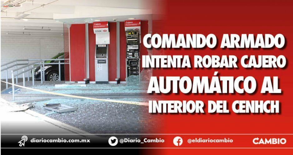 Comando armado intenta robar cajero automático al interior del CENHCH