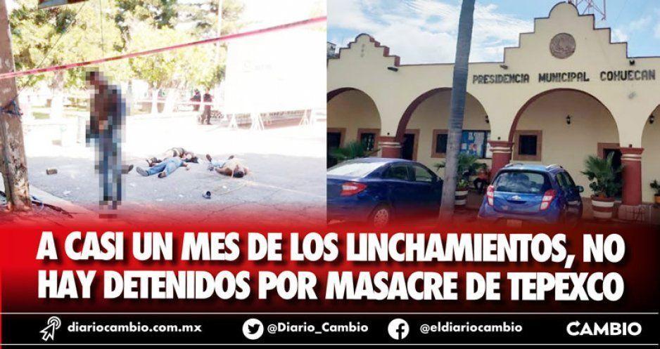 A casi un mes de los linchamientos, no hay detenidos por masacre de Tepexco