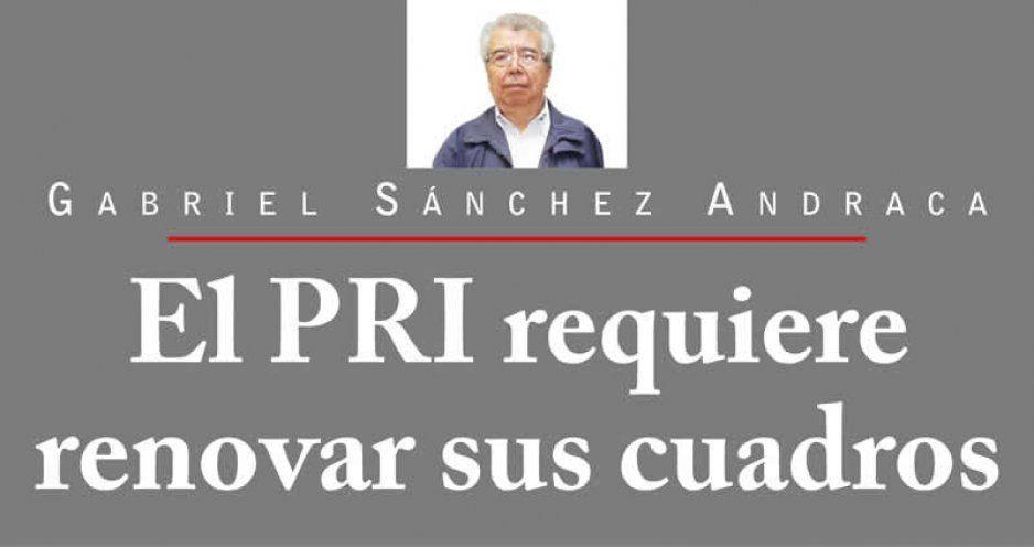 El PRI requiere renovar sus cuadros