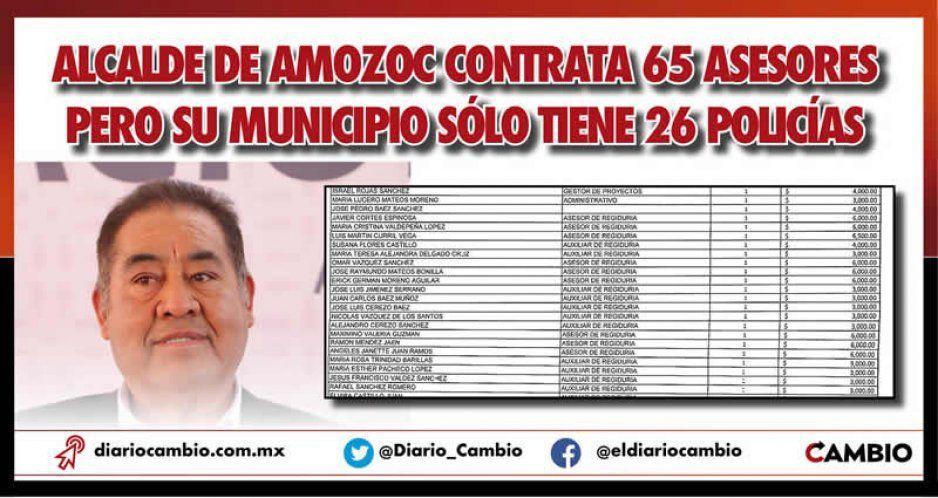Alcalde de Amozoc contrata 65 asesores pero su municipio sólo tiene 26 policías