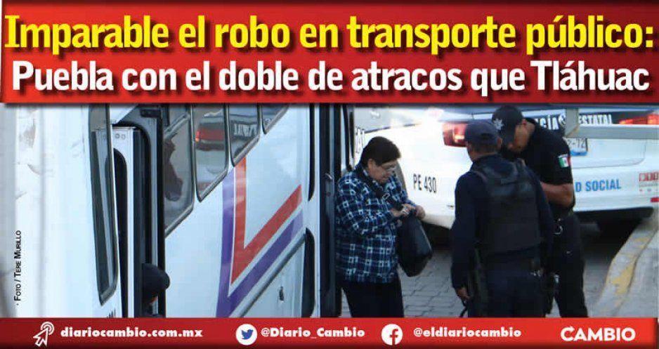 Puebla en el Top Ten del robo a transporte público, detrás de alcaldías de CDMX y Toluca