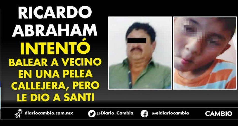 Ricardo Abraham intentó balear a vecino en una pelea callejera, pero le dio a Santi