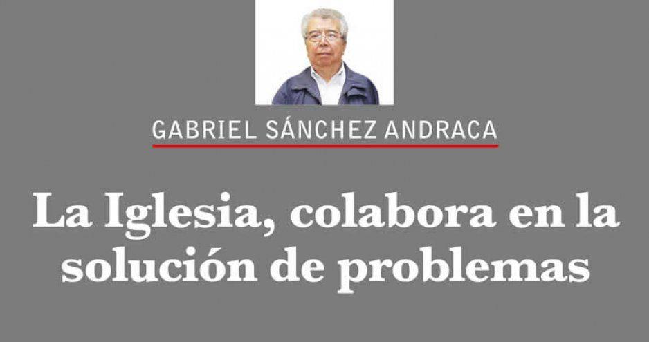 La Iglesia, colabora en la solución de problemas
