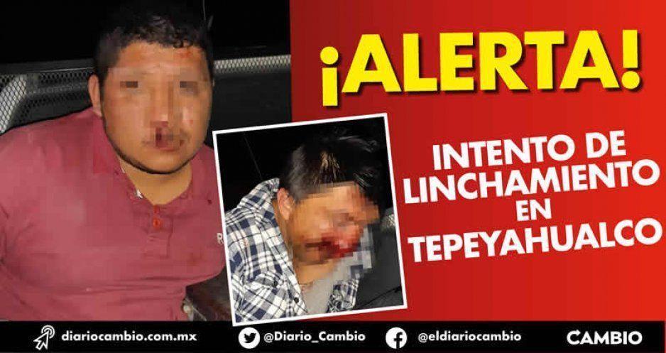 ¡Alerta! Ahora se registra un intento de linchamiento en Tepeyahualco