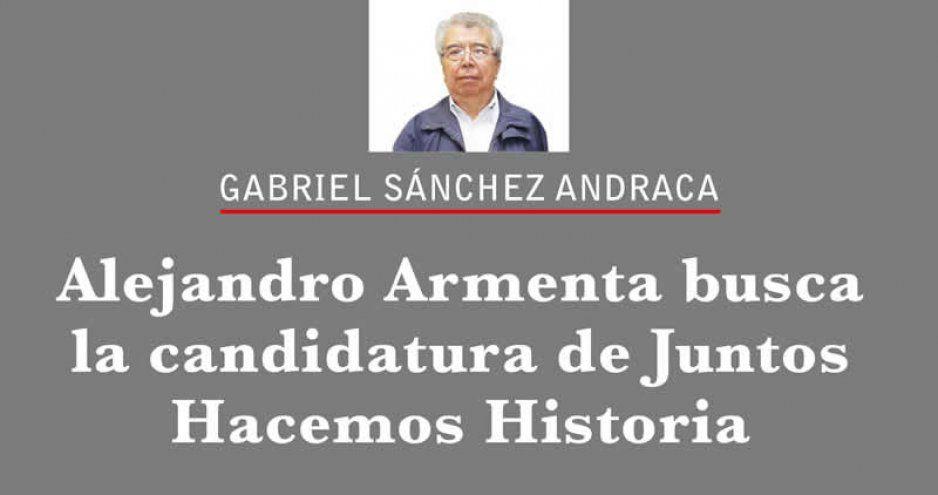 Alejandro Armenta busca la candidatura de Juntos Hacemos Historia