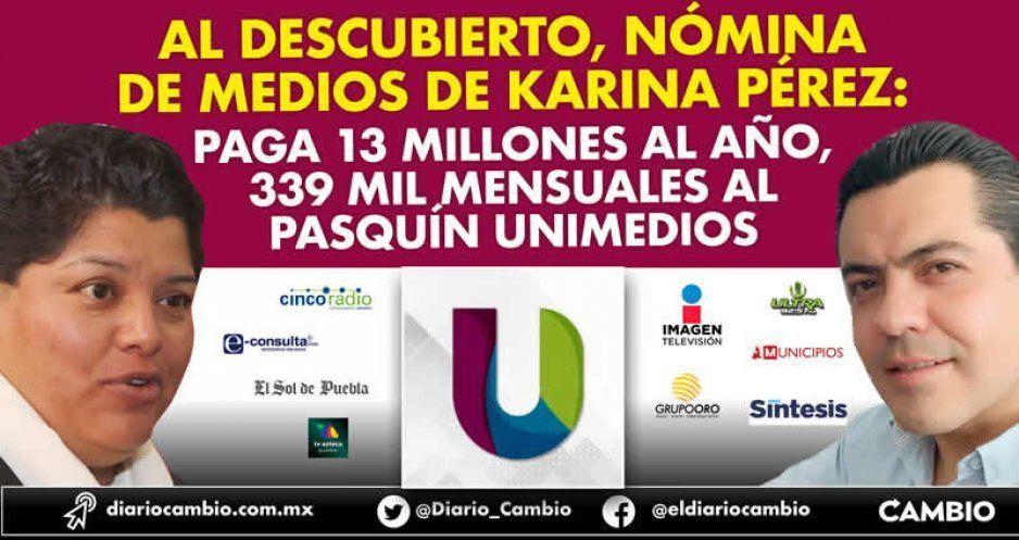 Al descubierto, nómina de medios de Karina Pérez: paga 13 millones al año, 339 mil mensuales al pasquín Unimedios