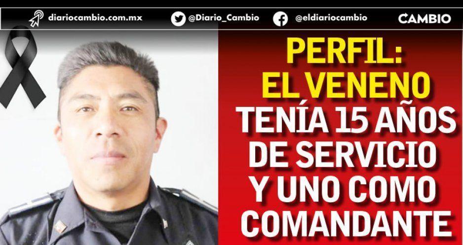 Perfil: El Veneno tenía 15 años de servicio y uno como comandante