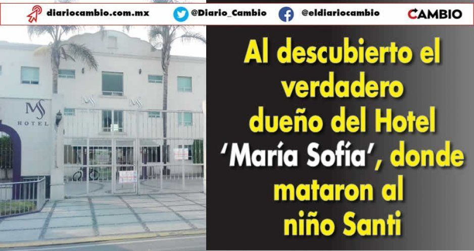 Al descubierto el verdadero dueño del Hotel 'María Sofía', donde mataron al niño Santi