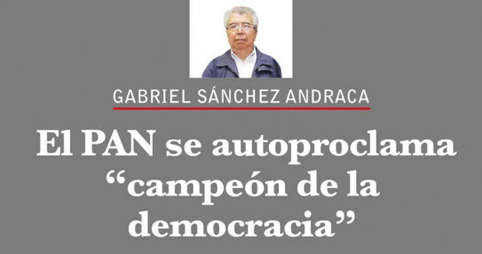 """El PAN se autoproclama """"campeón de la democracia"""""""