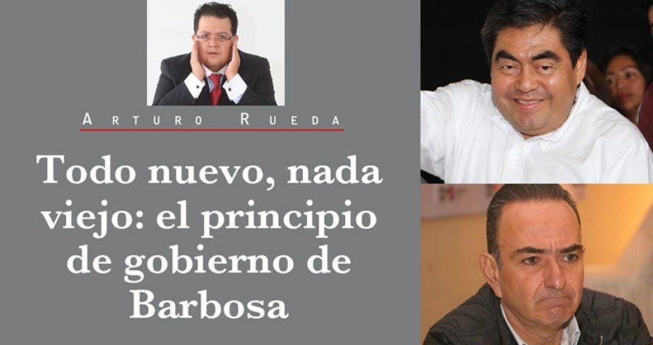 Todo nuevo, nada viejo: el principio de gobierno de Barbosa