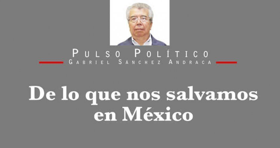 De lo que nos salvamos en México