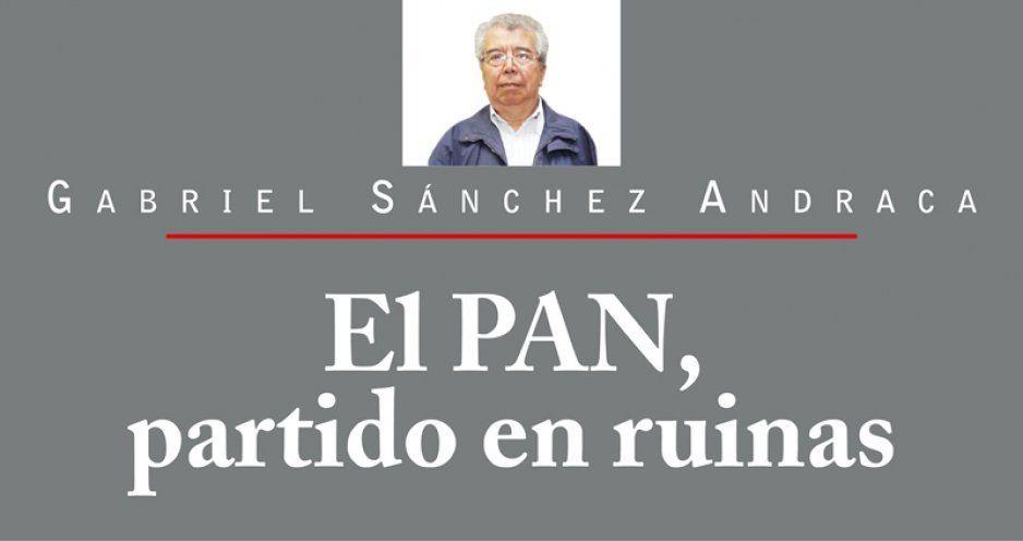 El PAN, partido en ruinas