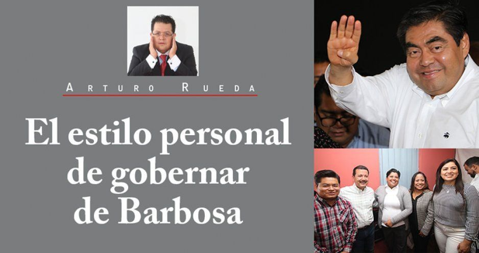 El estilo personal de gobernar de Barbosa