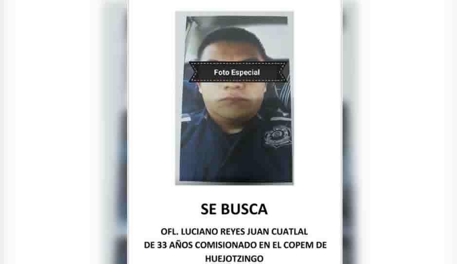 Desaparece policía estatal asignado al COPEM de Huejotzingo