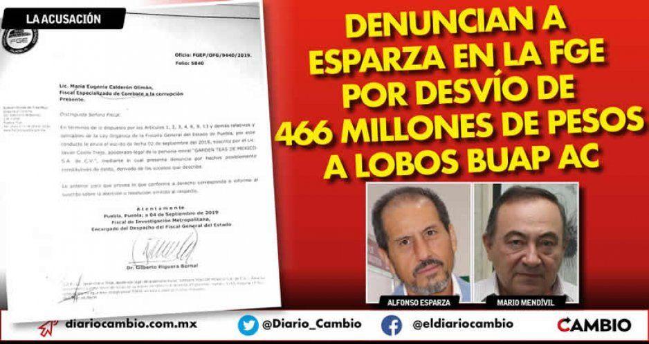 Denuncian a Esparza en la FGE por desvío de 466 millones de pesos a Lobos BUAP AC