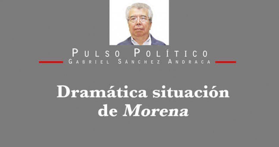 Dramática situación de Morena