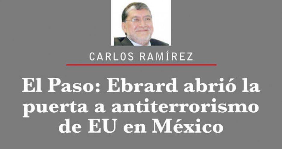 El Paso: Ebrard abrió la puerta a antiterrorismo de EU en México