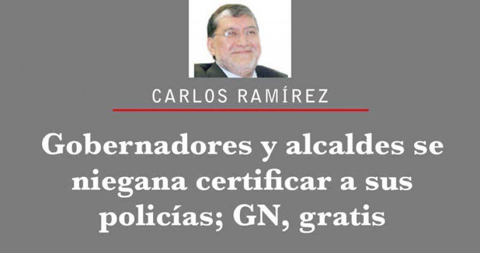 Gobernadores y alcaldes se niegan a certificar a sus policías; GN, gratis