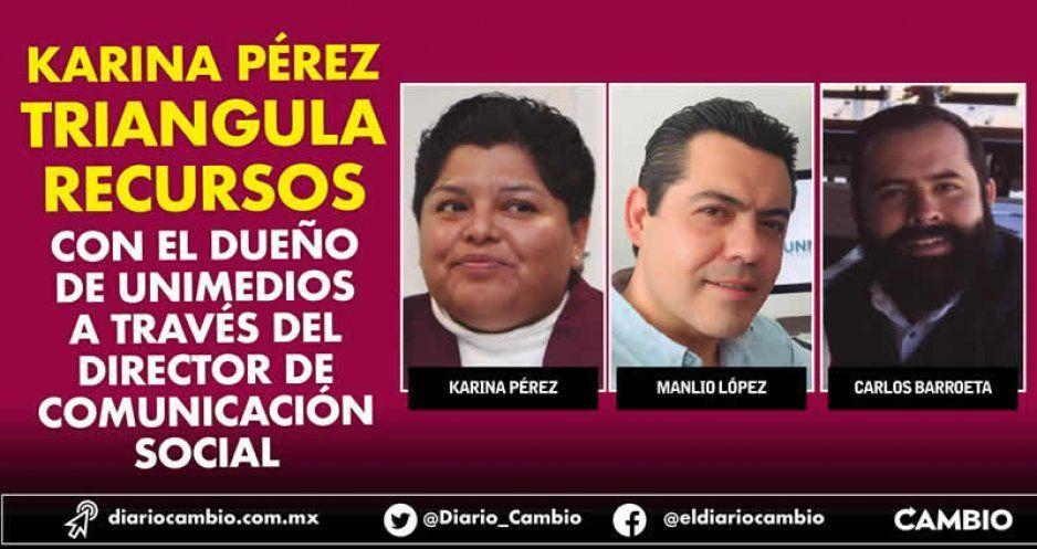 Karina Pérez triangula recursos con dueño de Unimedios a través del director de Comunicación Social