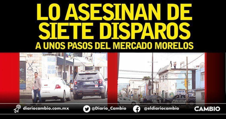 Segunda ejecución de la semana:  lo asesinan de siete disparos a unos pasos del Mercado Morelos (VIDEO)