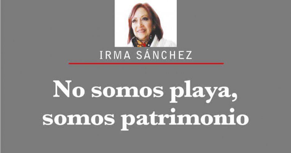 NO SOMOS PLAYA, SOMOS PATRIMONIO