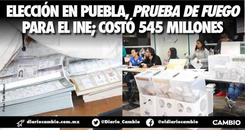 Elección en Puebla, prueba de fuego para el INE; costó 545 millones
