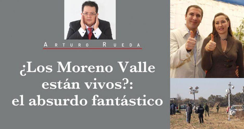 ¿Los Moreno Valle están vivos?: el absurdo fantástico