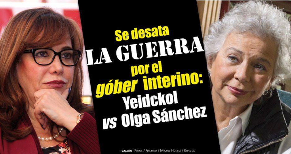 Se desata la guerra por el góber interino: Yeidckol vs Olga Sánchez