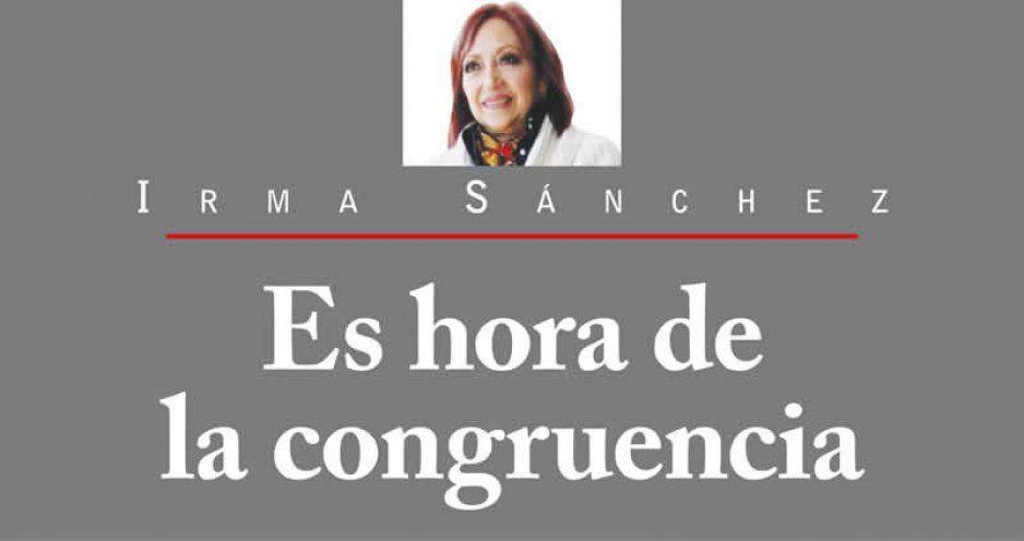 ES HORA DE LA CONGRUENCIA